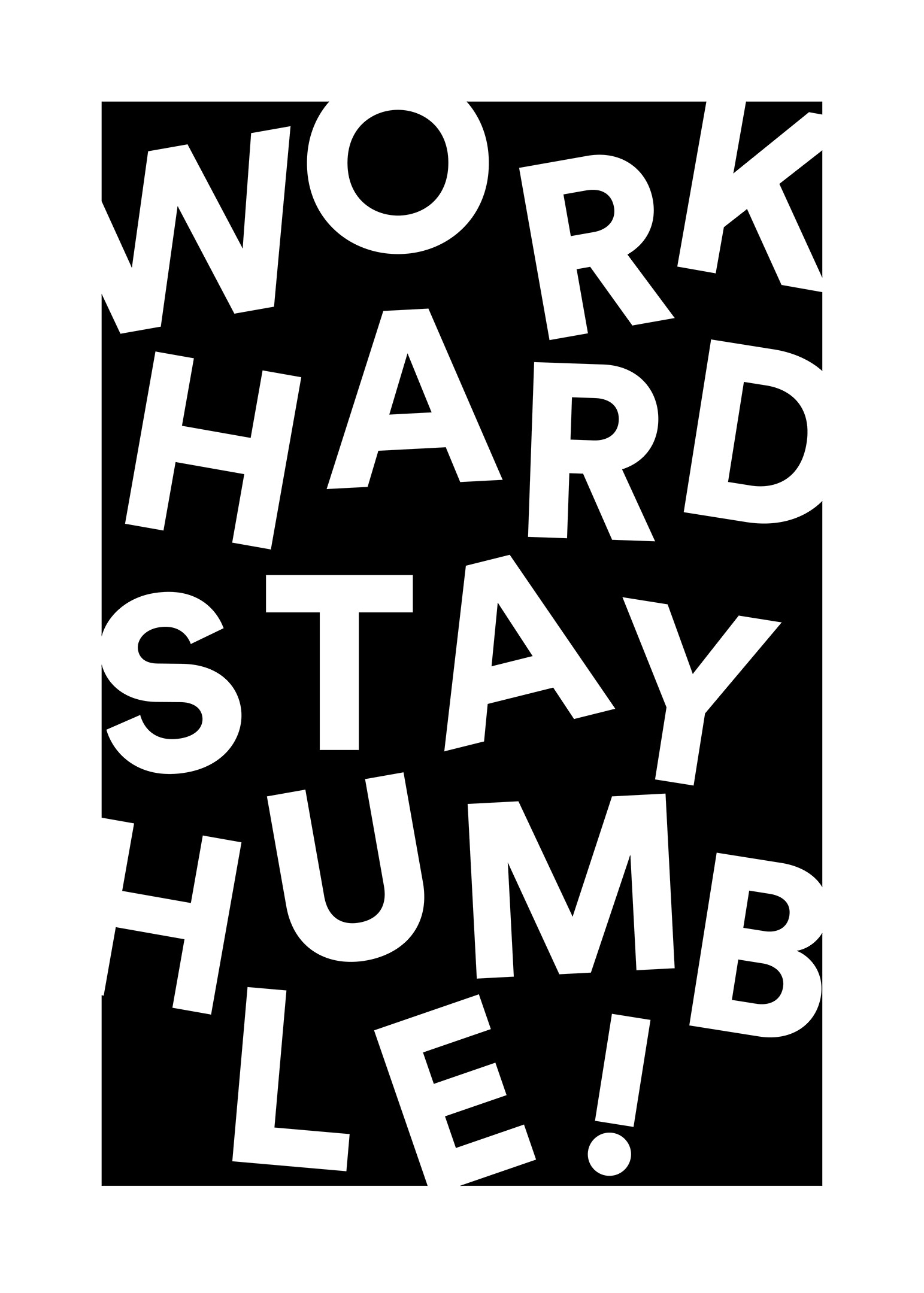 Work hard  Stay humble poster